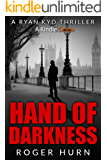 Hand of Darkness (Ryan Kyd Thriller Book 2)