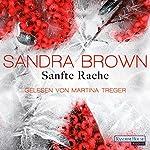 Sanfte Rache | Sandra Brown