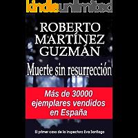 Muerte sin resurrección (Eva Santiago nº 1)