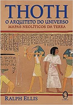 Thoth, o Arquiteto do Universo | Amazon.com.br