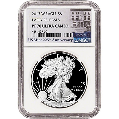1993 Proof Silver Eagle (2017 W American Silver Eagle Proof (1 oz) Early Releases 225th Label $1 PF70 NGC UCAM)