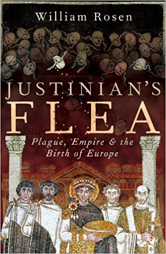 Justinian's Flea: Plague, Empire And The Birth Of Europe Descargar ebooks PDF