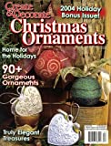 img - for Create & Decorate Christmas Ornaments (2004 Holiday Bonus Issue) book / textbook / text book