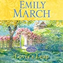 Lover's Leap: An Eternity Springs Novel Hörbuch von Emily March Gesprochen von: Kathe Mazur