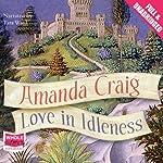 Love in Idleness | Amanda Craig