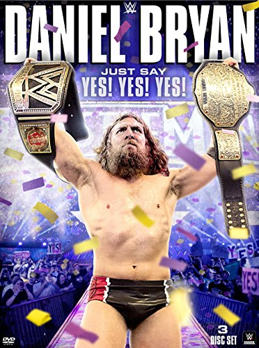DVD : Daniel Bryan: Just Say Yes! Yes! Yes! (Full Frame, 3 Pack, 3 Disc)