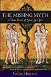 The Missing Myth: A New Vision of Same-Sex Love