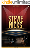 Stevie Nicks Unauthorized & Uncensored (All Ages Deluxe Edition with Videos)