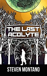 The Last Acolyte (The Rike Chronicles Book 1)
