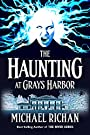 The Haunting at Grays Harbor (The R...