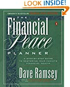 #1: The Financial Peace Planner: A Step-by-Step Guide to Restoring Your Family's Financial Health