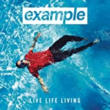 Example - Live Life Living deluxe CD
