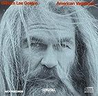 American Vagabond by William Lee Golden
