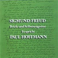 Sigmund Freud. Briefe und Selbstzeugnisse