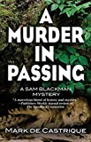 Murder In Passing, A: A Sam Blackman Mystery (A Murder in Passing)
