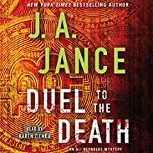 Duel to the Death Audiobook by J. A. Jance Narrated by Karen Ziemba