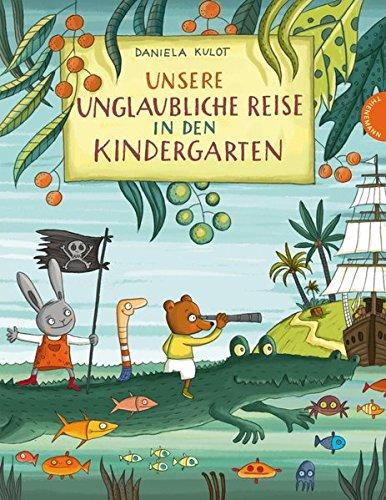 Unsere unglaubliche Reise in den Kindergarten Gebundenes Buch – 20. Juli 2017 Daniela Kulot 3522458621 JUVENILE FICTION / General empfohlenes Alter: ab 4 Jahre