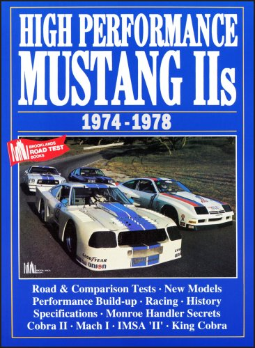 High Performance Mustang II's 1974-78 (Brooklands Road Tests - Performance Mustang Magazine