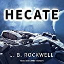 Hecate: Serengeti Series, Book 0 Audiobook by J. B. Rockwell Narrated by Elizabeth Wiley
