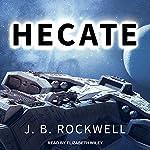 Hecate: Serengeti Series, Book 0 | J. B. Rockwell
