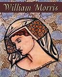 William Morris: 50+ Pre-Raphaelite Reproductions