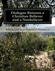 Dialogue Between a Christian Believer and a Nonbeliever