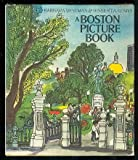 A Boston Picture Book, Barbara Westman and Herbert Kenny, 0395193362