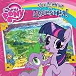 My Little Pony: Welcome to Equestria! | Olivia London