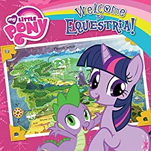 My Little Pony: Welcome to Equestria! Audiobook