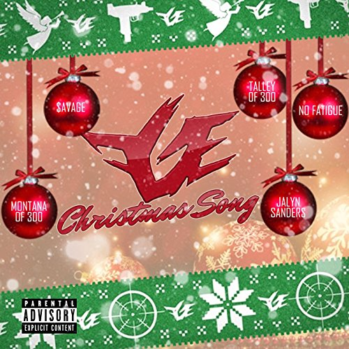 FGE Christmas Song [Explicit] - FGE Christmas Song [Explicit] By Talley Of 300, $avage, No Fatigue