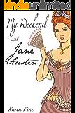 My Weekend With Jane Austen