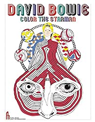 David Bowie: Color the Starman (Feral House Coloring Books for Adults)