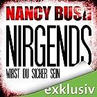 Nirgends wirst du sicher sein (Rafferty 1) Hörbuch von Nancy Bush Gesprochen von: Vera Teltz
