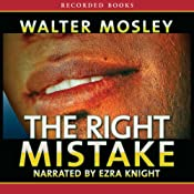 The Right Mistake  | Walter Mosley
