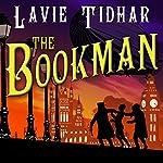 The Bookman | Lavie Tidhar