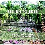 Return to Eden | Tucker Smallwood