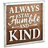 Stay Humble Rustic Wood Sign, 11.75×11.75 Plaques & Signs