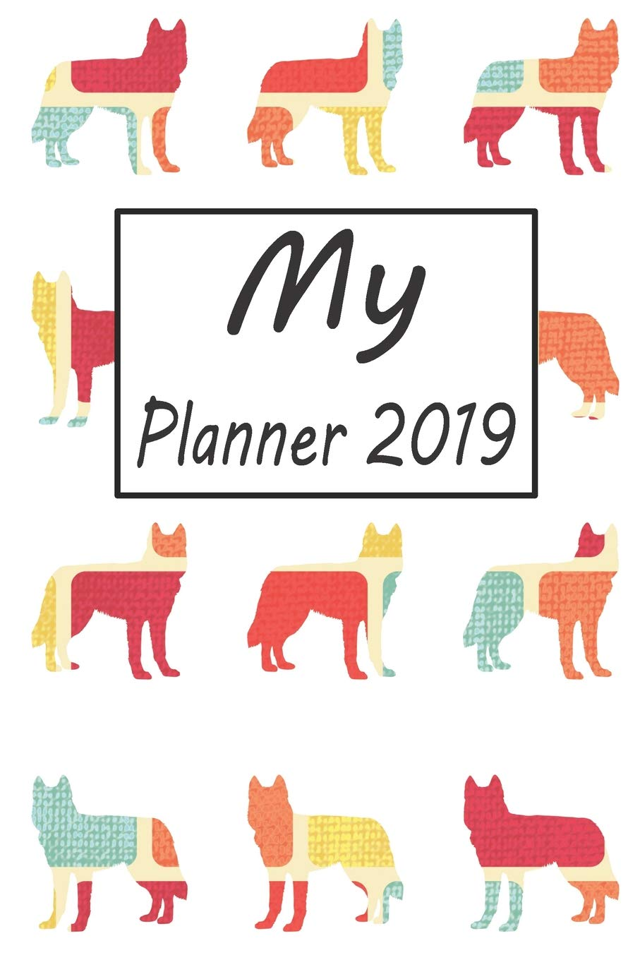 My Planner 2019: Siberian Husky Dog Pattern Weekly Planner ...