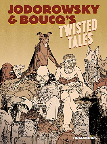 Pdf Graphic Novels Jodorowsky's & Boucq's Twisted Tales