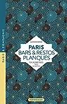 Paris - Bars & restos planqués par Besse