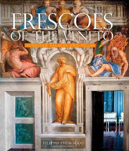 Frescoes of the Veneto: Venetian Palaces and Villas