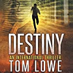 Destiny | Tom Lowe