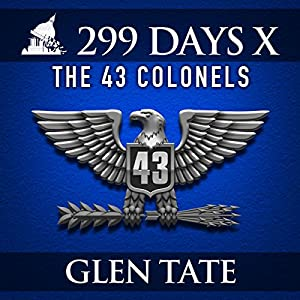299 Days: The 43 Colonels Hörbuch
