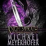 Knightswrath: The Dragonkin Trilogy, Book 2 | Michael Meyerhofer