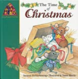 img - for The Time of Christmas (Mouse Prints: Journey Through the Church Year) book / textbook / text book