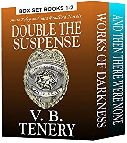 Double the Suspense: Matt Foley/Sara Bradford Series Box Set (Books 1-2)