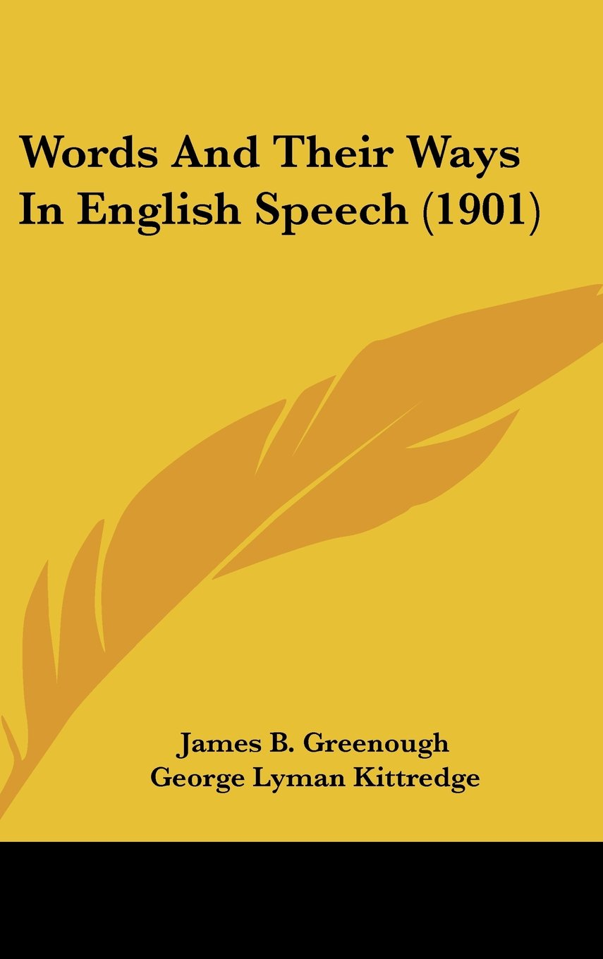Download Words And Their Ways In English Speech (1901) PDF