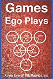 img - for Games Ego Plays book / textbook / text book