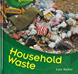 Household Waste, Kate Walker, 1583405615