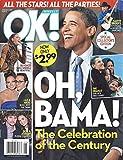 President Barack Obama l Garth Brooks l Beyonce l Jennifer Lopez & Marc Anthony l Demi Moore & Ashton Kutcher l Brian Hallisay - February 2, 2009 OK!